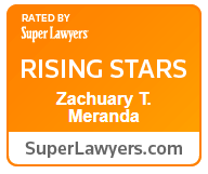 Accolade: Zachuary T. Meranda has been rated by Super Lawyers®  as a Rising Star